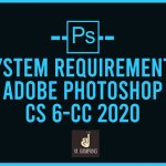 Spesifikasi Minimum Adobe Photoshop CS 6-CC 2020